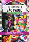 Portraits de Sao Paulo par Bailliart