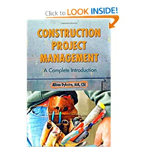 Construction Project Management: A Complete Introduction Alison Dykstra