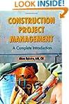Construction Project Management: A Co...