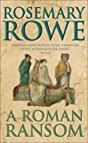 A Roman Ransom (Libertus Mystery of Roman Britain)