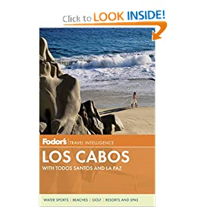 Fodor's Los Cabos: with Todos Santos and La Paz (Full-color Travel Guide) online