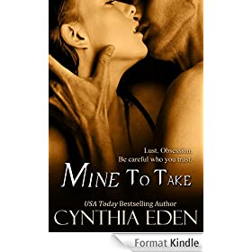 Mine To Take (Mine - Romantic Suspense Book 1) (English Edition)