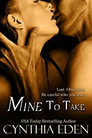 Mine To Take (Mine - Romantic Suspense)