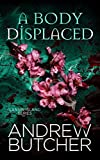 A Body Displaced: A Psychic Visions and Restless Ghosts Novel (Lansin Island Book 2)
