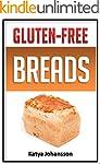 GLUTEN FREE BREAD RECIPES: Homemade G...