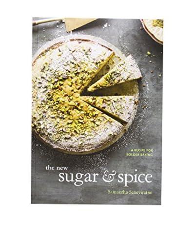The New Sugar & Spice: A Recipe for Bolder Baking