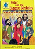 img - for Peter and the Biggest Birthday (Passalong Arch Books) book / textbook / text book