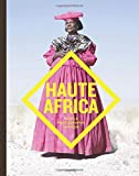 Haute Africa: People. Photography. Fashion