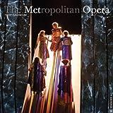 The Metropolitan Opera 2013 Wall Calendar