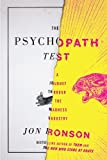 Jon RonsonsThe Psychopath Test: A Journey Through the Madness Industry [Hardcover]2011