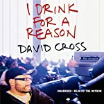 I Drink for a Reason | David Cross