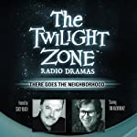 There Goes the Neighborhood: The Twilight Zone Radio Dramas | Barry Richert