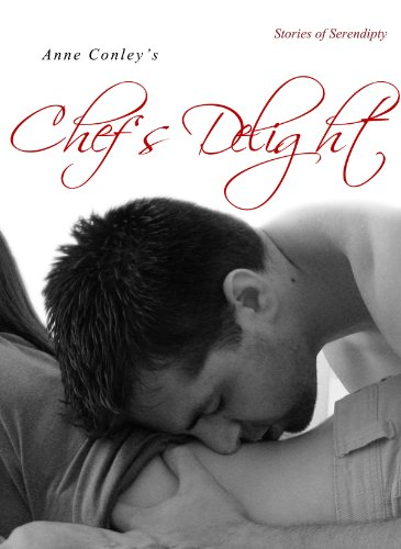 Chef's Delight (Stories of Serendipity Book 3) PDF