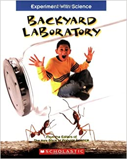 backyard laboratory experiment with science paperback september