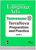 img - for McGraw-Hill Language Arts Tennessee TerraNova Preparation and Practice Grade 3 book / textbook / text book