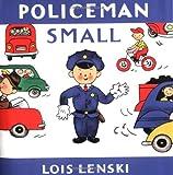 Policeman Small (Lois Lenski Books) (0375810722) by Lenski, Lois