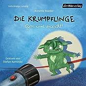 Egon wird erwischt! (Die Krumpflinge 2) | Annette Roeder