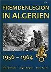 Fremdenlegion in Algerien: 1956 - 1964