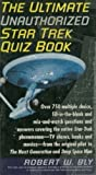 The Ultimate Star Trek Quiz Book (0062733214) by Bly, Robert