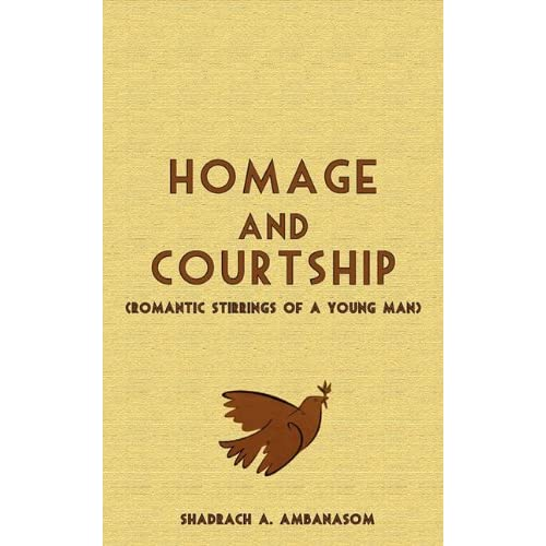 Homage and Courtship. Romantic Stirrings of a Young Man