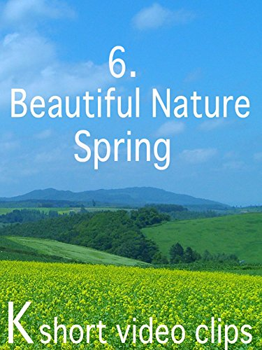 Clip: 6.Beautiful Nature--Spring
