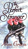 The Perfect Stranger (Merridew Series) (0425210529) by Gracie, Anne