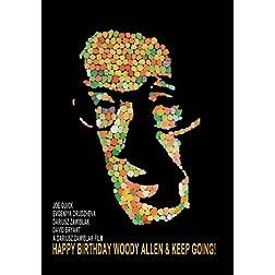 Happy Birthday Woody Allen & Keep Going!