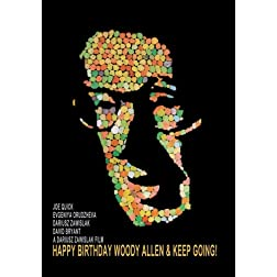 Happy Birthday Woody Allen & Keep Going!