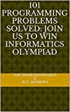 101 Programming Problems Solved: Join us to win Informatics Olympiad