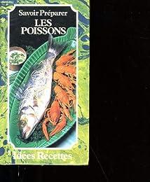 Savoir préparer les poissons