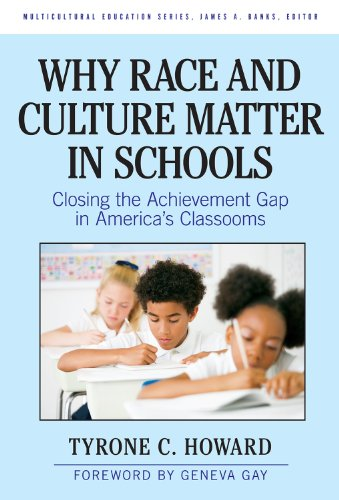 Why Race and Culture Matter in Schools: Closing the Achievement Gap in America's Classrooms (Multicultural Education (Paper)) (Multicultural Education Series)