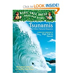 Magic Tree House Research Guide #15: Tsunamis and Other Natural Disasters: A Nonfiction Companion to High Tide in Hawaii (A Stepping Stone Book(TM))