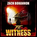 The Witness Audiobook by Zach Bohannon Narrated by Robin Rowan