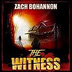 The Witness | Zach Bohannon
