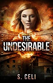 The Undesirable (Undesirable Series)