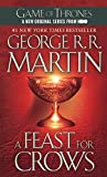 A Feast For Crows (Turtleback School & Library Binding Edition) (Song of Ice and Fire)