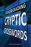Cranium-Cracking Cryptic Crosswords