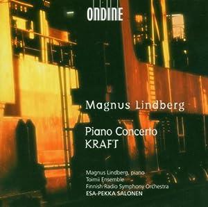 Lindberg: Piano Concerto / Kraft