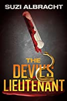 The Devil's Lieutenant (The Devil's Due Collection Book 1) [Kindle Edition]