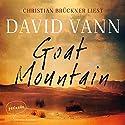 Goat Mountain Hörbuch von David Vann Gesprochen von: Christian Brückner