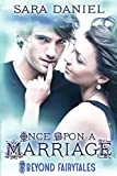 Once Upon a Marriage (Beyond Fairytales series Book 1)