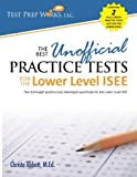 The Best Unofficial Practice Tests for the Lower Level ISEE