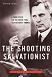 img - for The Shooting Salvationist: J. Frank Norris and the Murder Trial that Captivated America book / textbook / text book