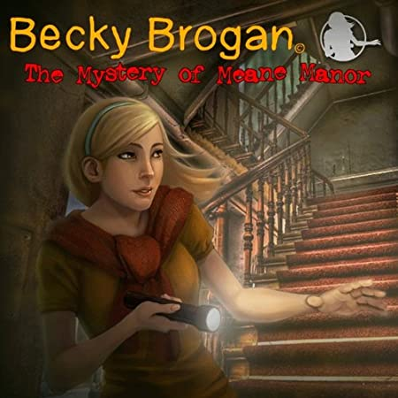 Becky Brogan: The Mystery of Meane Manor [Download]