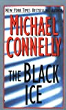 The Black Ice (Harry Bosch) (0312952813) by Connelly, Michael