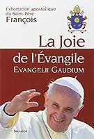 La Joie de l'Évangile : Evangelii Gaudium