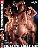 MICRO BIKINI OILY DANCE3 [DVD]