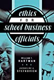 img - for Ethics for School Business Officials book / textbook / text book