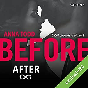 Before After : Saison 1 | Livre audio Auteur(s) : Anna Todd Narrateur(s) : Bénédicte Charton