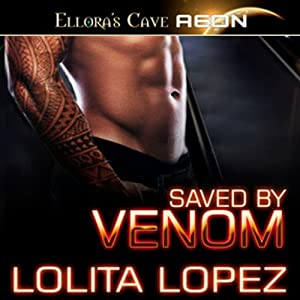 Saved by Venom | [Lolita Lopez]